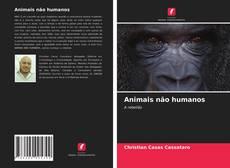 Couverture de Animais não humanos