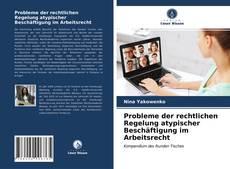 Capa do livro de Probleme der rechtlichen Regelung atypischer Beschäftigung im Arbeitsrecht