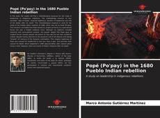Обложка Popé (Po'pay) in the 1680 Pueblo Indian rebellion