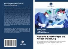 Обложка Moderne Kryotherapie als Krebsbehandlung