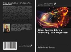 Capa do livro de Dios, Energía Libre y Wentzel J. Van Huyssteen