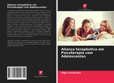 Обложка Aliança terapêutica em Psicoterapia com Adolescentes