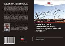 Capa do livro de Droit d'accès à l'information et sa limitation par la sécurité nationale