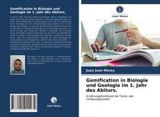 Bookcover of Gamification in Biologie und Geologie im 1. Jahr des Abiturs.