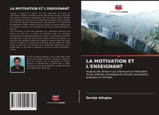 Buchcover von LA MOTIVATION ET L'ENSEIGNANT