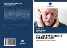 Bookcover of TMJ UND PROTHETISCHE ÜBERLEGUNGEN