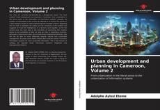Urban development and planning in Cameroon, Volume 2 kitap kapağı