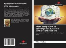 Borítókép a  From competent to convergent education in the technosphere - hoz