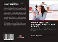 CONNAISSANCE DE RAPPORTS SEXUELS NON DÉSIRÉS的封面
