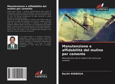 Copertina di Manutenzione e affidabilità del mulino per cemento