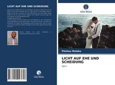 Bookcover of LICHT AUF EHE UND SCHEIDUNG