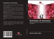 Bookcover of Humaniser et immuniser