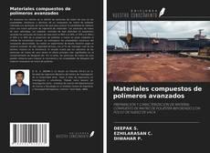 Buchcover von Materiales compuestos de polímeros avanzados