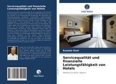 Buchcover von Servicequalität und finanzielle Leistungsfähigkeit von Hotels