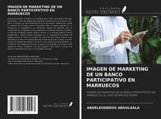 Bookcover of IMAGEN DE MARKETING DE UN BANCO PARTICIPATIVO EN MARRUECOS