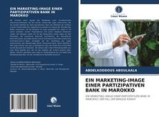 Bookcover of EIN MARKETING-IMAGE EINER PARTIZIPATIVEN BANK IN MAROKKO