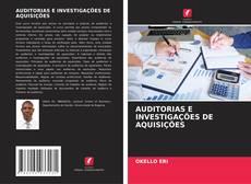 Bookcover of AUDITORIAS E INVESTIGAÇÕES DE AQUISIÇÕES
