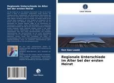 Bookcover of Regionale Unterschiede im Alter bei der ersten Heirat