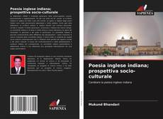Borítókép a  Poesia inglese indiana; prospettiva socio-culturale - hoz