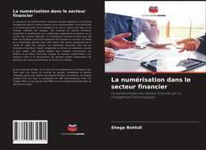 Buchcover von La numérisation dans le secteur financier