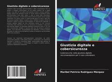 Giustizia digitale e cobersicurezza的封面