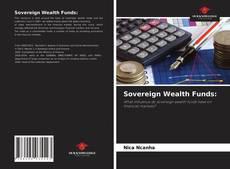 Borítókép a  Sovereign Wealth Funds: - hoz