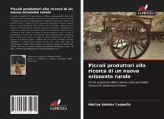 Buchcover von Piccoli produttori alla ricerca di un nuovo orizzonte rurale