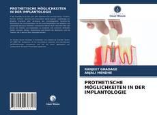 Buchcover von PROTHETISCHE MÖGLICHKEITEN IN DER IMPLANTOLOGIE