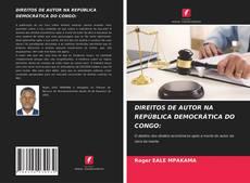 Bookcover of DIREITOS DE AUTOR NA REPÚBLICA DEMOCRÁTICA DO CONGO: