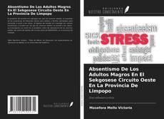 Absentismo De Los Adultos Magros En El Sekgosese Circuito Oeste En La Provincia De Limpopo kitap kapağı
