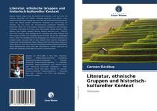 Borítókép a  Literatur, ethnische Gruppen und historisch-kultureller Kontext - hoz