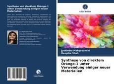 Couverture de Synthese von direktem Orange-1 unter Verwendung einiger neuer Materialien
