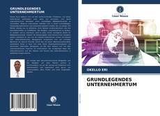 Copertina di GRUNDLEGENDES UNTERNEHMERTUM