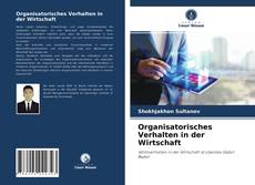 Bookcover of Organisatorisches Verhalten in der Wirtschaft