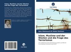 Bookcover of Islam, Muslime und der Westen und die Frage des Terrorismus
