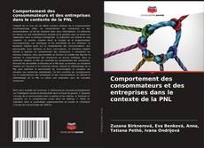 Capa do livro de Comportement des consommateurs et des entreprises dans le contexte de la PNL