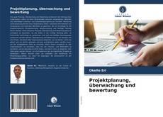 Copertina di Projektplanung, überwachung und bewertung