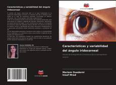 Bookcover of Características y variabilidad del ángulo iridocorneal