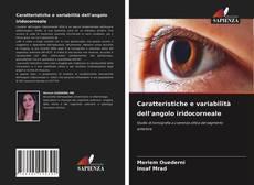 Bookcover of Caratteristiche e variabilità dell'angolo iridocorneale