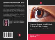 Bookcover of Características e variabilidade do ângulo iridocorneano