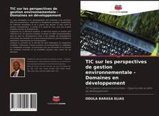 Обложка TIC sur les perspectives de gestion environnementale - Domaines en développement