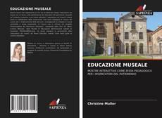 Bookcover of EDUCAZIONE MUSEALE