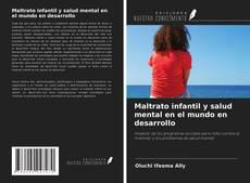 Capa do livro de Maltrato infantil y salud mental en el mundo en desarrollo