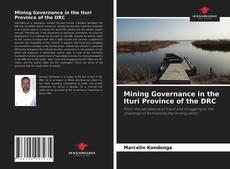 Copertina di Mining Governance in the Ituri Province of the DRC