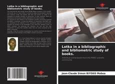 Обложка Lotka in a bibliographic and bibliometric study of books.