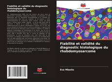 Borítókép a  Fiabilité et validité du diagnostic histologique du rhabdomyosarcome - hoz