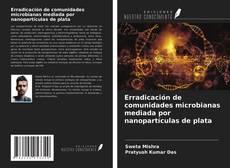 Buchcover von Erradicación de comunidades microbianas mediada por nanopartículas de plata