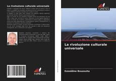 La rivoluzione culturale universale的封面