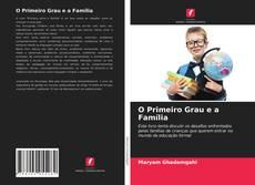 O Primeiro Grau e a Família kitap kapağı