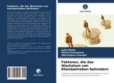 Buchcover von Faktoren, die das Wachstum von Kleinbetrieben behindern